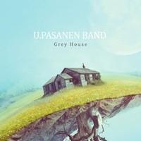 U. Pasanen Band: Grey house