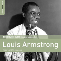 Armstrong, Louis: Rough guide to Louis Armstrong (2x special edition) - reborn and remasterd