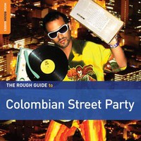 V/A: Rough guide to Colombian street party