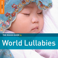 V/A: Rough guide to world lullabies (2x special edition)