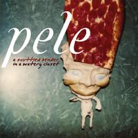 Pele: A scuttled bender in a watery