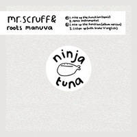 Mr Scruff: Nice up the function (b/w listen up, test the sound (version))