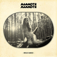 Mammoth Mammoth: Volume iii-hell's likely