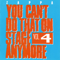 Zappa, Frank: You can't do that on stage anymore, vol. 4