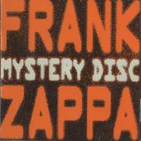 Zappa, Frank: Mystery disc