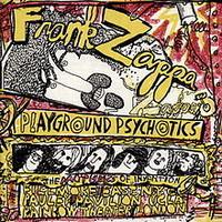 Zappa, Frank: Playground psychotics