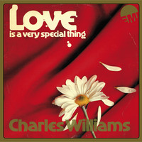Williams, Charles: Love Is A Very Special Thing