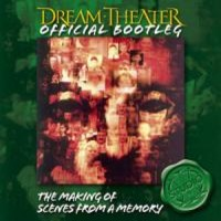 Dream Theater: Making of Scenes From a M