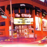 Neil, Vince: Live at the Whisky: One Night Only