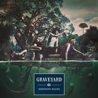 Graveyard (SWE) : Hisingen Blues