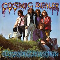Cosmic Dealer: Crystallization