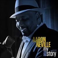 Neville, Aaron: My True Story