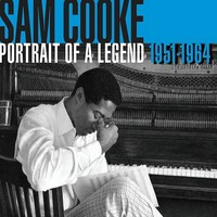 Cooke, Sam: Portrait of a Legend 1951-64