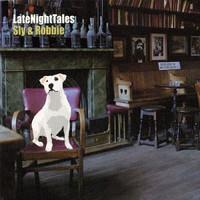 Sly & Robbie: LateNightTales