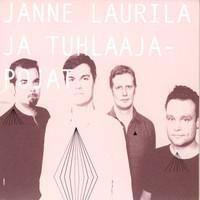 Laurila, Janne: Janne Laurila ja Tuhlaajapojat