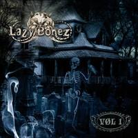 Lazy Bonez: Vol 1.