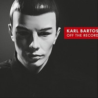 Bartos, Karl: Off the record