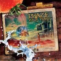 Oresund Space Collective: Phaze Your Fears