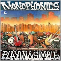 Monophonics: Playin & Simple