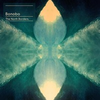 Bonobo : The North Borders