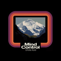 Uncle Acid And The Deadbeats: Mind Control