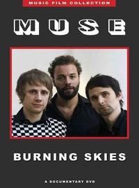 Muse: Burning Skies