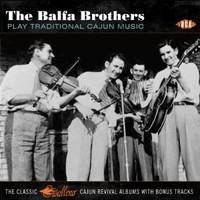 Balfa Brothers: Play Traditional Cajun Music