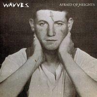Wavves: Afraid of Heights