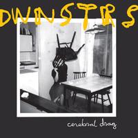 DWNSTRS: Cerebral drag