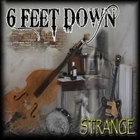 6 Feet Down: Strange