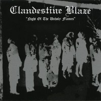 Clandestine Blaze: Night of the unholy flames