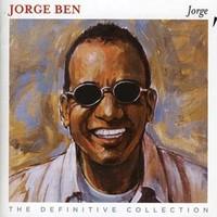 Ben, Jorge: Jorge: the Definitve Collection