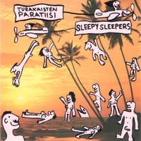 Sleepy Sleepers: Turakaisten paratiisi
