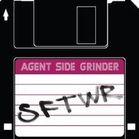 Agent Side Grinder: Sftwr