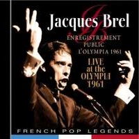 Brel, Jacques: Enregistrement public á l'olympia  1961 - live at the olympia