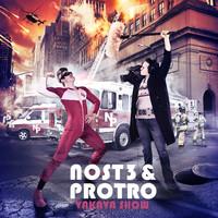 Nost3 & Protro: Vakava Show
