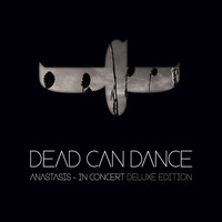 Dead Can Dance: Anastasis -Deluxe edition