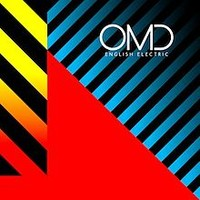 Orchestral Manoeuvres in the Dark (OMD): English Electric