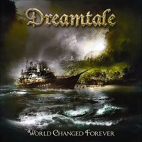 Dreamtale: World Changed Forever