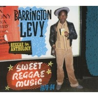 Levy, Barrington: Sweet Reggae Music 1979-84