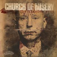 Church Of Misery: Thy Kingdom Scum