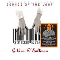 O'Sullivan, Gilbert: Sounds Of The Loop