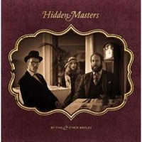 Hidden Masters: Of This And Other Worlds