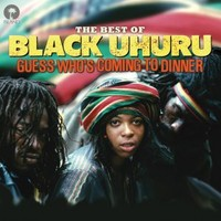 Black Uhuru Guess Whos Coming To Dinner