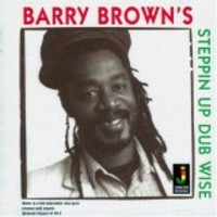 Brown, Barry: Steppin Up Dub Wise