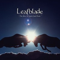 Leafblade: The Kiss of Spirit and Flesh