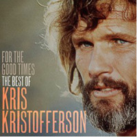Kristofferson, Kris: For the good times, the best of