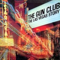 Gun Club : Las Vegas Story