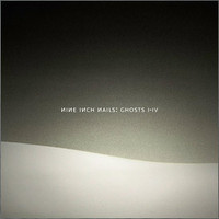 Nine Inch Nails : Ghosts I-IV