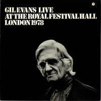 Evans, Gil: Live At The Royal Festival Hall London 1978